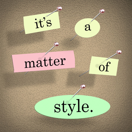 business matter: Its a Matter of Style words on a bulletin board to illustrate the importance of having a unique vision