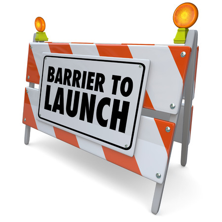 Barrier to Launch road construction warning sign closure or problem preventing you from succeeding in starting or beginning your journey, business or company photo