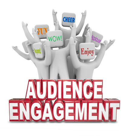 Audience Engagement words in front of people cheering