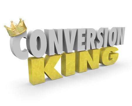transactional: Conversion King words with golden crown