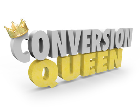 transactional: Conversion Queen words with crown