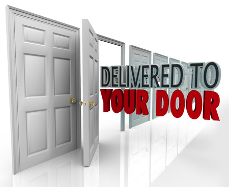 Delivered to Your Door words coming out open doorway to symbolize special expedited service such as a courier or delivery shipment for fast receipt or shipping