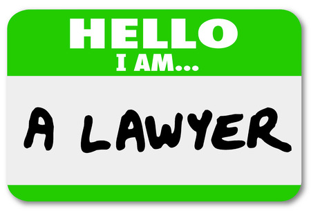 mingle: Hello I Am a Lawyer words on a green name tag sticker to introduce or advertiser yourself as a legal expert and someone to help a plantiff take a lawsuit or defend a client in court of law