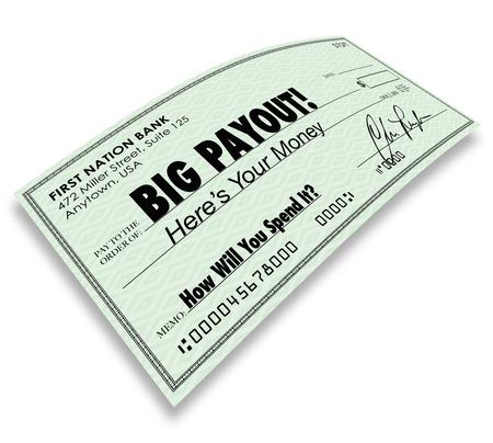 payout: Grandes palabras de Pago en un cheque para ilustrar las ganancias de dinero, ganar, jackpot, comisiones o salarios pagados a usted Foto de archivo