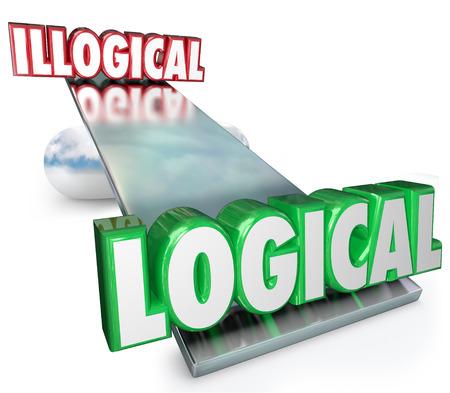 hipótesis: Lógico Vs palabras ilógicas en un sube y baja, balanza o báscula para pesar los pros y los contras de la razón, la lógica y el pensamiento inteligente y científico, métodos o fórmulas