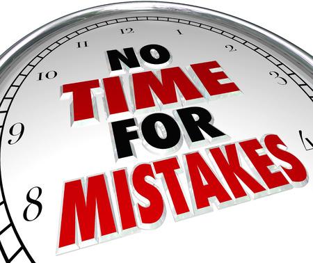 mistakes: Sin tiempo para errores palabras en una esfera de reloj Foto de archivo