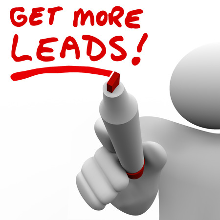 Get More Leads written by a salesman with red marker to illustrate the need to find more customers and prospects to sell an increased amount of products