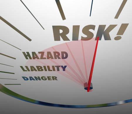 zvýšil: Slova riziko, nebezpečí, odpovědnost a nebezpečí na rychloměru měřicí svou úroveň nebezpečí, nebezpečí a odpovědnost v podnikání nebo život