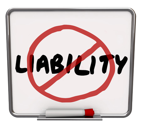 mitigate: Liability word and no symbol in red marker drawn over it to illustrate risk mitigation, prevention and management of danger or hazards in business or life