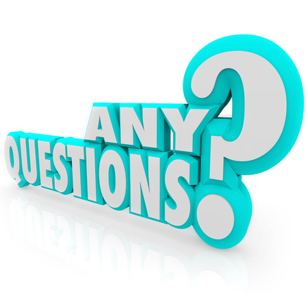 queries: Any Questions words in 3d letters asking a class or group if there is any confusion after a lecture, class or lesson