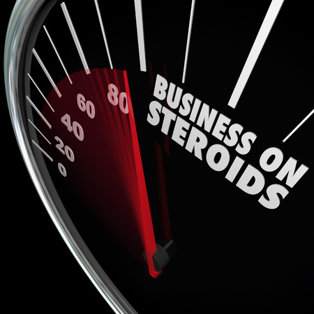 strongest: Business on Steroids word on a speedometer to illustrate a company that is stronger and more powerful and seeing increased and improved sales and other measurable results Stock Photo