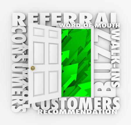 referidos: Una puerta abierta para la nueva consulta y el boca a boca a los clientes a caminar en gracias a rumores y las recomendaciones positivas de los clientes leales Foto de archivo