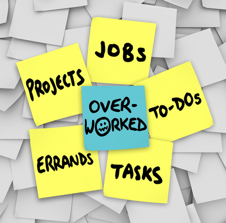 too: Overworked word on sticky notes with projects, jobs, to-dos, tasks and errands to illustrate being stressed from working too hard