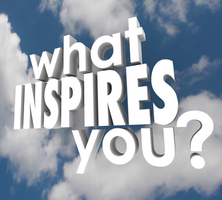 What Inspires You words in 3d letters on a background of clouds to ask what motivates you to think creatively, use your imagination and achieve success