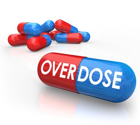 túladagolás: Overdose szót tabletták vagy kapszulák, hogy bemutassa, milyen veszélyekkel jár a kábítószer addication és overmedication a presription gyógyszert