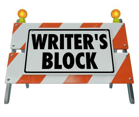 作家のブロックの言葉バリケードや道路工事看板の小説、論文エッセイや通信の他のフォームの書き込みの進行状況を作ることからあなたを停止す 写真素材