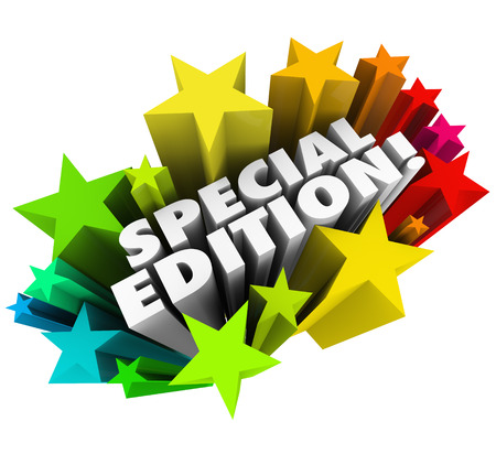 limited time: Special Edition words in a colorful starburst or fireworks to advertise a limited or collectors package, issue or version of a new product or service