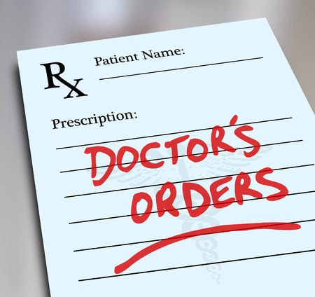 prescribed: Doctors Orders words on a prescription form to illustrate results of a checkup or physcial and prescribed treatment