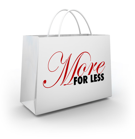 More for Less shopping bag to carry your goods, merchandise, products and other purchases from a store sale, discount or clearance savings event