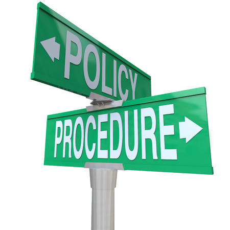 policies: Intersection of Policy and Procedure on two green 2-way street signs to illustrate when a companys rules and actual practices go in different directions