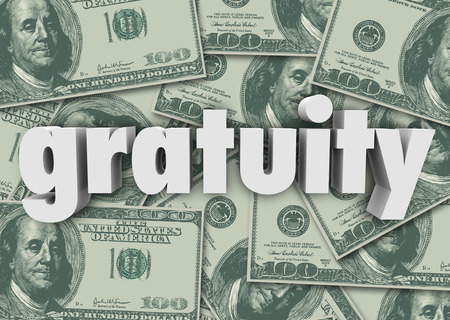 additional compensation: Gratuity word in 3d letters on a background of hundred dollar cash bills or money to express appreciation for good attention to service