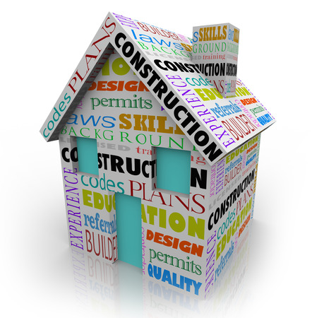 Construction related words on a 3d house or home, including codes, permits, experience, education, training, design, quality, background, and licensed