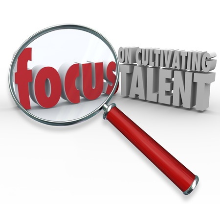communication capability: Focus on Cultivating Talent 3d words under a magnifying glass to illustrate finding skilled employees, workers and team members Stock Photo