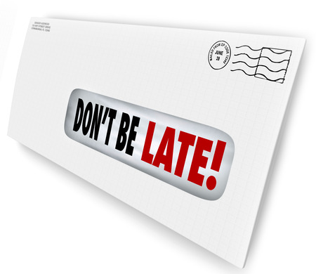 fees: Dont Be Late words of warning in a window envelope reminding you to pay your bills so you dont get fees or penalties on your account