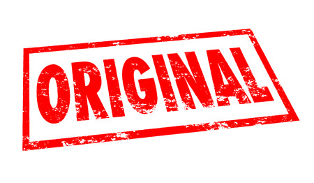 originality: Original word stamped in red ink to prove that your product or service is the first of its kind in creativity, originality and innovation