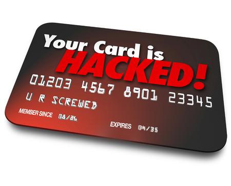 protecting your business: Su tarjeta es hackeado palabras en una tarjeta de cr�dito 3d para ilustrar el robo de identidad o el dinero robado por los piratas inform�ticos que han accedido a sus cuentas de manera ilegal