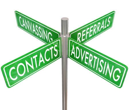 referrals: Contacts, Advertising, Canvassing and Referrals words on four way road intersection signs as how to advice or instructions on attracting new sales leads, customers and prospects for your business