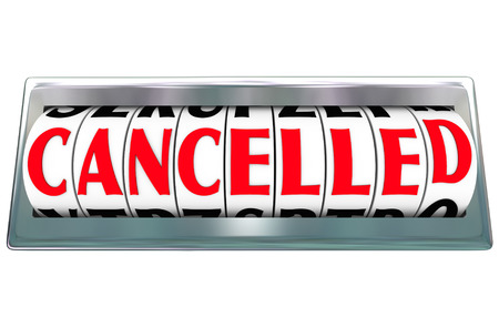 Cancelled word on letter dials or message board to communicate a message that a flight, project, program or other object has been ended, terminated or aborted Фото со стока - 29613295