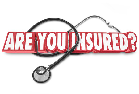 Are You Insured words in 3d letters on a stethoscope as a question wondering if you have coverage for medical health care
