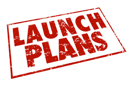endeavor: Launch Plans in red ink stamp for starting a new company or business, beginning a project or fresh endeavor