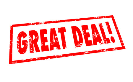 deal in: Great Deal words stamped in red ink advertising a special sale, discount, bargain or money-saving offer for goods at a store or retailer