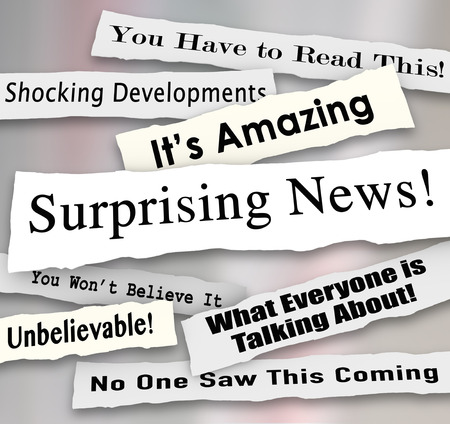 reporting: Surprising News headlines torn or ripped from newspapers reporting shocking gossip or developments from important events or items