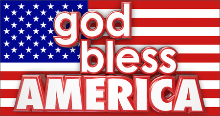 bless: God Bless America 3d words on the red, white and blue flag of the United States or USA