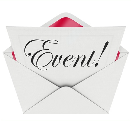 reminders: Event word in cursive script writing on a formal invitation asking you to attend a special gathering, party or show