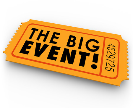 The Big Event words on an orange paper ticket or pass giving you admission to a special show, concert, performance, conference, movie or other gathering