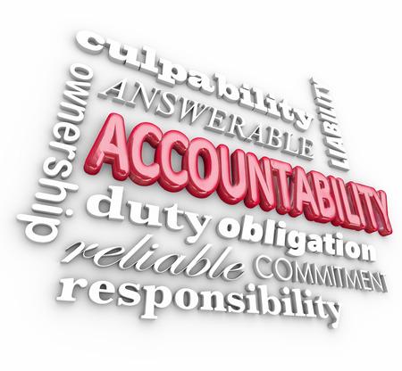 the commitment: Rendici�n de cuentas de fondo 3d palabra con t�rminos tales como responsables, la propiedad, el compromiso, el deber, la obligaci�n, la fiabilidad y la responsabilidad