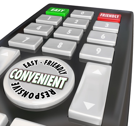 Convenient Easy Friendly Responsive words on a remote control to give you fast service