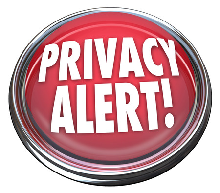 Privacy Alert words on red light or button warning you that security has been breached and sensitive data is leaked photo