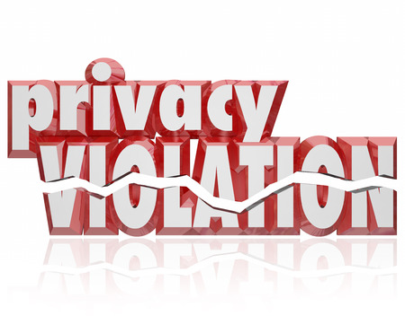 violated: Privacy Violation words 3d cracked letters as private information is stolen, hacked, leaked or violated by thieves or hackers Stock Photo