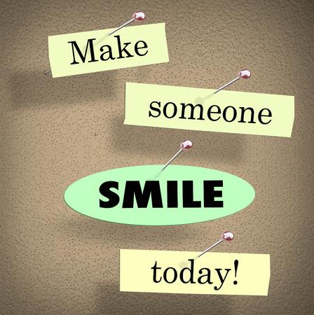 Fai sorridere qualcuno oggi parole su carta in un detto o preventivo appuntate ad una bacheca