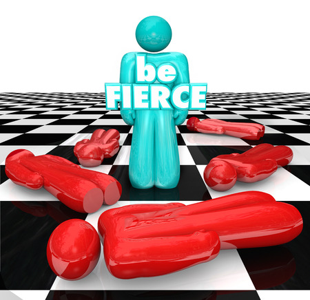 relentless: Be Fierce words on the bold player on a chess board as the final piece standing, the bold and daring winner or victor Stock Photo