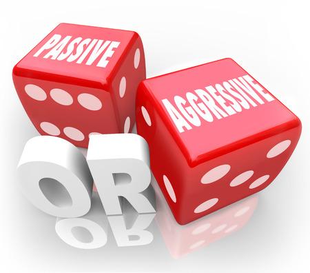 implacable: Mots passif ou agressif sur deux d�s rouges 3D illustrant le contraste dans les contraires de l'action ou comportement audacieux ou doux