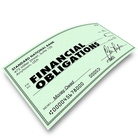 obliged: Financial Obligations words on a check as payment to creditors for bills due