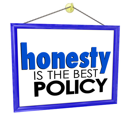 trustworthiness: Honesty is the Best Policy words on a store or business sign to build reputation and trustworthiness among customers
