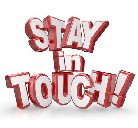 Restez en termes Touch en lettres rouges 3d vous demandant de continuer à communiquer des mises à jour à des amis et des familles après avoir déplacé ou quittez Banque d'images