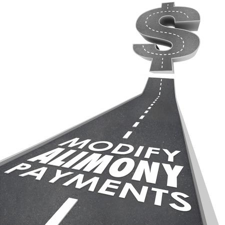 Modifica Alimony Pagamenti parole su una strada che conduce a un segno di dollaro come ridotto impegno finanziario a ex marito o la moglie in divorzio Archivio Fotografico